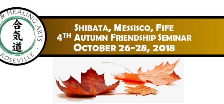 4th Autumn Friendship Seminar: Yoshi Shibata, Dan Messisco, and Craig Fife